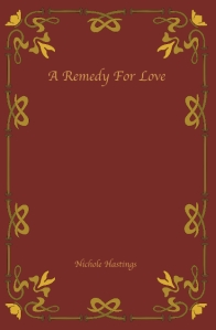A Remedy For Love  |  Nichole Hastings  |  Poems and Photography